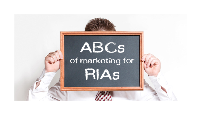 ABCs of Marketing for RIAs